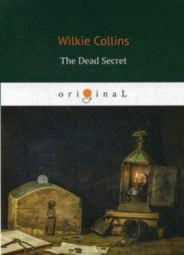 The Dead Secret = Тайна: кн. на англ.яз