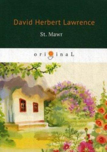 St. Mawr = Святой Маур: на англ.яз