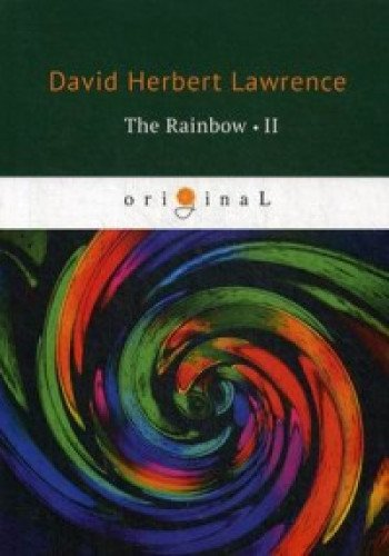The Rainbow 2 = Радуга 2: на англ.яз