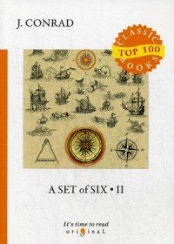 A Set of Six 2 = Сборник рассказов 2: на англ.яз