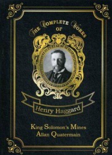 King Solomon's Mines & Allan Quatermain = Копи царя Соломона и Аллан Квотермейн: на англ.яз
