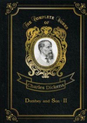 Dombey and Son 2 = Домби и сын 2: роман на англ.яз